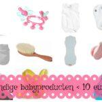 Handige producten voor de baby <10 euro